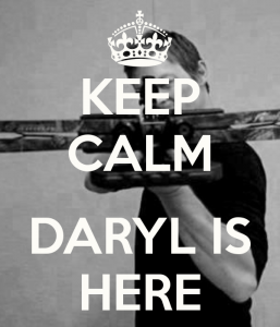 keep-calm-daryl-is-here-3